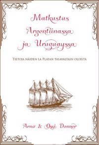 Matkustus Argentiinassa ja Uruguayssa