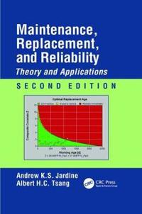 Maintenance, Replacement, and Reliability
