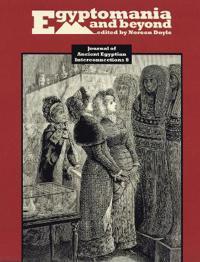 Egyptomania and Beyond