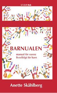 Barnualen : en manual för vuxna, livsviktig för barn