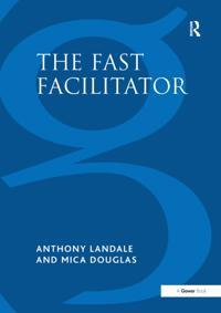 Fast Facilitator