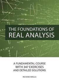 Foundations of Real Analysis
