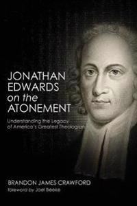 Jonathan Edwards on the Atonement