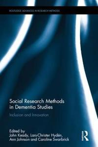 Social Research Methods in Dementia Studies: Inclusion and Innovation