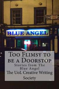 Too Flimsy to Be a Doorstop: Stories from the Blue Angel
