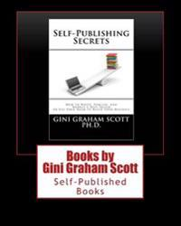 Books by Gini Graham Scott: Self-Published Books