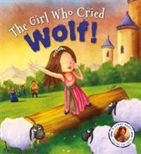 Fairytales Gone Wrong: The Girl Who Cried Wolf