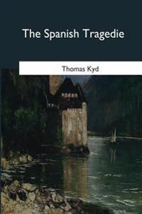 The Spanish Tragedie