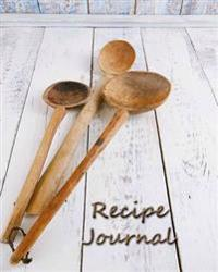 Recipe Journal: Blank Recipe Book