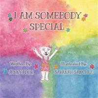 I Am Somebody Special