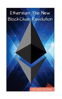 Ethereum: The New Blockchain Revolution