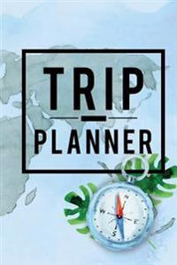 Trip Planner: Vacation Packing List, Daily Outfit Organizer, Tear Off Vacation Packing Planning Book