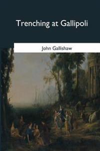 Trenching at Gallipoli