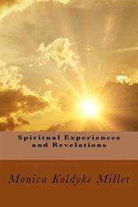 Spiritual Experiences and Revelations