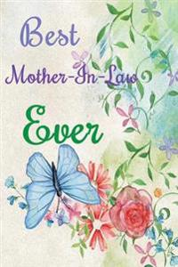 Best Mother-In-Law Ever: 6x9 Dot Grid Journal Professionally Designed (Watercolor Painting), Work Book, Planner, Diary,100 Pages