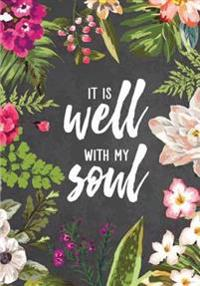 It Is Well with My Soul: 120 Dot Grid Pages, 7 X 10