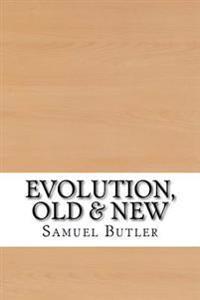 Evolution, Old & New