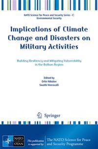 Implications of Climate Change and Disasters on Military Activities