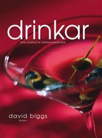 Drinkar : den kompletta drinkhandboken