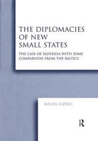 Diplomacies of New Small States