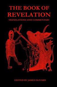 The Book of Revelation: Translations and Commentary
