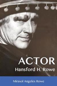 Actor Hansford H. Rowe