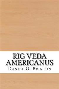 Rig Veda Americanus