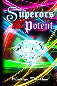 Superors: The Potent