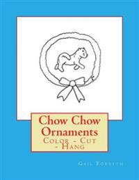 Chow Chow Ornaments: Color - Cut - Hang