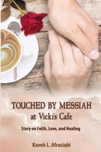 Touched by Messiah: A Day at Vicki's