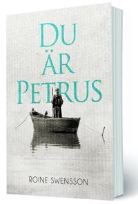 Du är Petrus - Roine Swensson pdf epub