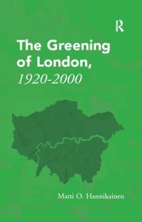 Greening of London, 1920-2000