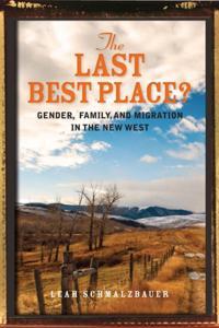 Last Best Place?
