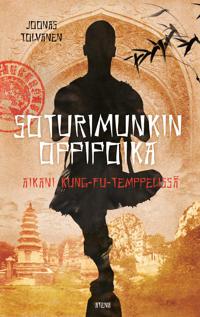Soturimunkin oppipoika – Aikani kung-fu-temppelissä