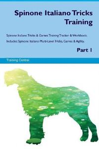 Spinone Italiano Tricks Training Spinone Italiano Tricks & Games Training Tracker & Workbook. Includes