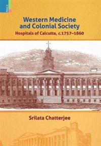 Western Medicine and Colonial Society