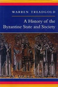 History of the Byzantine State and Society