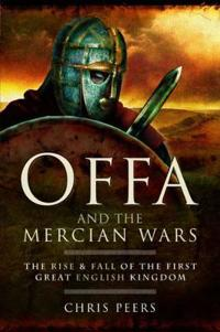 Offa and the Mercian Wars