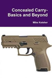 Concealed Carry-Basics and Beyond
