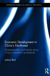 Economic Development in China's Northwest