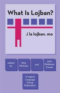What Is Lojban?