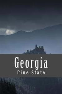 Georgia: Pine State: A 6 X 9 Lined Journal