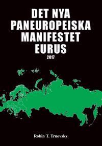 Det nya paneuropeiska manifestet Eurus (2017)
