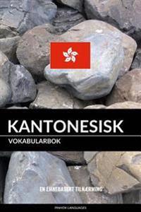 Kantonesisk Vokabularbok: En Emnebasert Tilnaerming