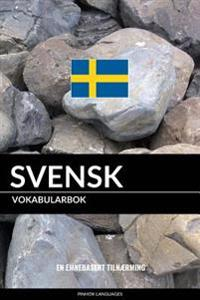 Svensk Vokabularbok: En Emnebasert Tilnaerming