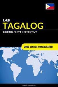 Laer Tagalog - Hurtig / Lett / Effektivt: 2000 Viktige Vokabularer