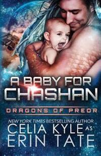 A Baby for Chashan (Scifi Alien Weredragon Romance)