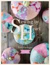 Tilda Sewing by Heart: For the Love of Fabrics