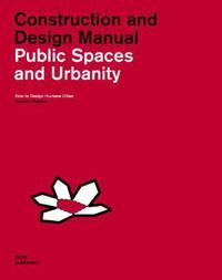 Public Spaces and Urbanity