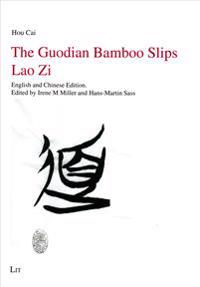 The Guodian Bamboo Slips Lao Zi